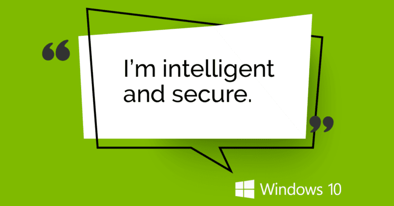 Windows 10, Intelligent and Secure